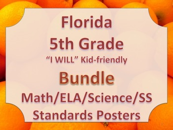 Florida 5th Fifth Grade Math ELA Science AND SS  Standards I WILL  Bundle