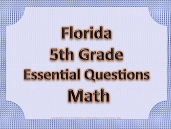 Florida 5th Fifth Grade Math ESSENTIAL QUESTIONS Blue