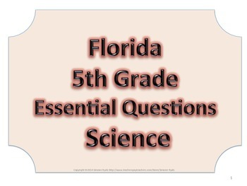 Florida 5th Fifth Grade Science ESSENTIAL QUESTIONS No Border
