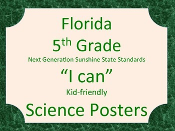 Florida 5th Grade Science Next Generation Sunshine State Standards Posters Green