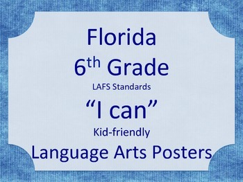 Florida 6th Sixth Grade LAFS ELA Standards Posters