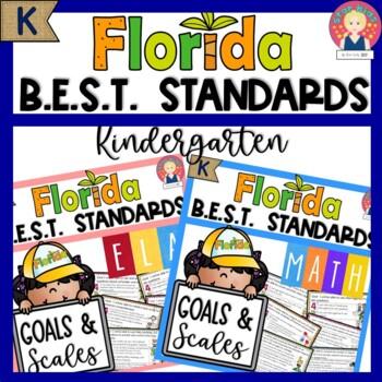 Florida B.E.S.T. Standards GOALS AND SCALES | ELA and MATH | Grade K -Editable