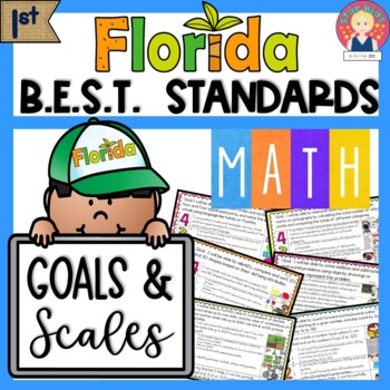 Florida B.E.S.T. Standards GOALS AND SCALES | MATH - FIRST GRADE - Editable