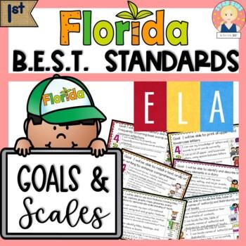 Florida B.E.S.T. Standards Goals and Scales | ELA - FIRST GRADE - Editable