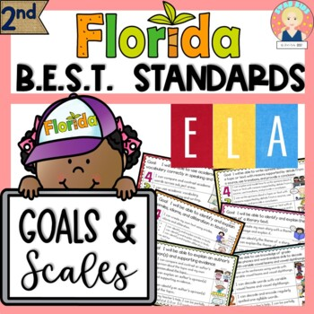Florida B.E.S.T. Standards Goals and Scales | ELA - SECOND GRADE - Editable