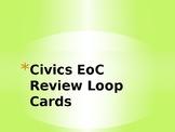 Florida Civics EoC Exam Review Loop Cards