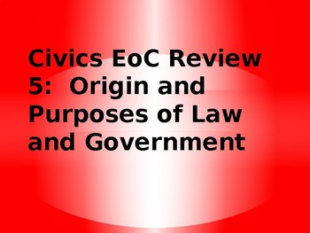 Florida Civics EoC Exam Review Loop Cards- Origins and Purposes of Govt