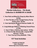 Florida Collections 7th Grade Collection 6 GUIDED BY A CAUSE