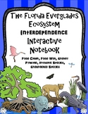 Florida Everglades Wetland Interdependence Interactive Notebook