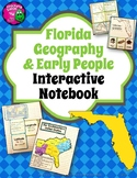 Florida Geography & Early People Interactive Notebook 4th Grade Unit 1