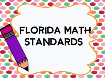 "Florida Grade 5 Standards and ""I Can"" Statements (Colorful Polka Dots)"