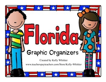 Florida Graphic Organizers (Perfect for KWL charts and geography!)