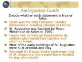 Florida History Gr 4 - 1st Settlers: St. Augustine, Social Studies PowerPoint