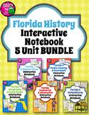 Florida History Interactive Notebook Social Studies BUNDLE