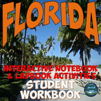 Florida Interactive Notebook and Lapbook Student Workbook with Test Prep