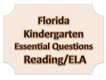 Florida K Kindergarten ELA ESSENTIAL QUESTIONS No Border