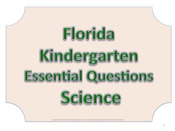 Florida K Kindergarten Science ESSENTIAL QUESTIONS No Border