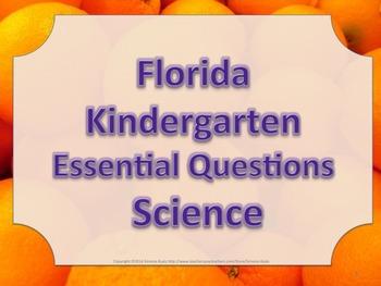 Florida K Kindergarten Science ESSENTIAL QUESTIONS Oranges