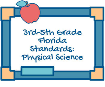 Florida Science Standards 3rd-5th: Physical Science