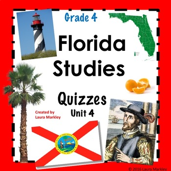 Florida Social Studies Common Assessments - Unit 4 Grade 4