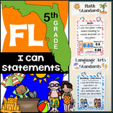 Florida Standards - I Can Statements Math & ELA (5th Grade) {FL Standards}