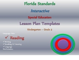 Florida Standards Aligned K-3 Special Ed Interactive Lesson Plan Templates