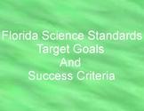 Florida State Science Target Goals and Success Criteria