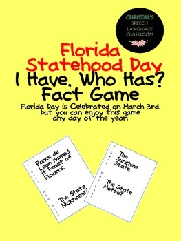 Florida Statehood Day I Have, Who Has? Fact Game!