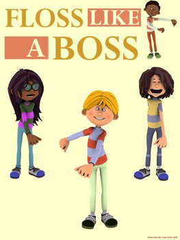 Floss Dance Fun Poster: FLOSS LIKE A BOSS