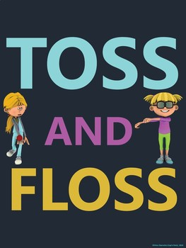 Floss Dance Fun Poster: TOSS AND FLOSS