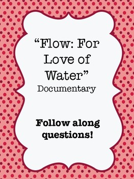 Flow: For the Love of Water Documentary