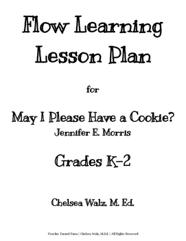Flow Learning Lesson Plan for May I Please Have A Cookie?