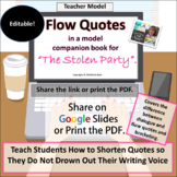 "Flow Quotes in a Model Companion Book for ""The Stolen Party"" for Google Slides"