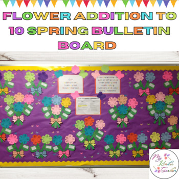 Flower Addition to 10 Spring Math Bulletin Board or Achievement Board