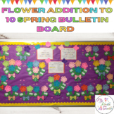Flower Addition to 10 Spring Math Bulletin Board or Achiev