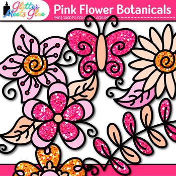 Pink Flower Clip Art | Glitter Botanicals & Blossoms for Spring Activities