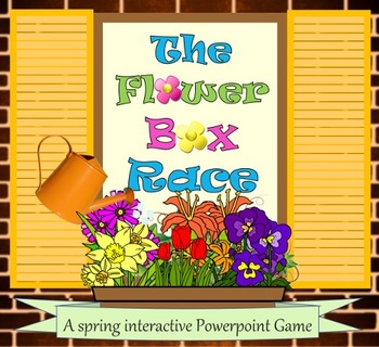 Flower Box Race:  A Spring Interactive Powerpoint Game (AN