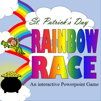 St. Patrick's Day Rainbow Race:  An Interactive Powerpoint Game (ANY Subject)