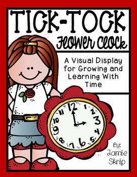 Tick-Tock Flower Clock [A Visual Display for Growing and L