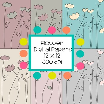 Flower Digital Papers  - 300 dpi 12x12
