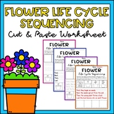 Flower Life Cycle Activity Sequencing & Writing Worksheets Differentiated