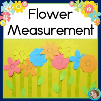 Flower Measurement: Math Activity and Display