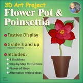 Flower Pot and Poinsettia 3D Art Project for 4th - 7th grades