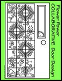 Flower Power COLLABORATIVE Door Design