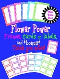 Flower Power Frames, Cards and or Labels, and bonus matching Thank You Notes