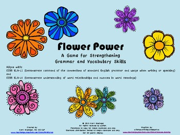 Flower Power--Games to Strengthen Vocabulary & Grammar-Common Core Aligned