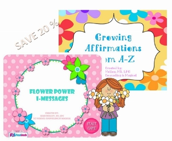 Flower Power I-Messages and Growing Affirmations Bundle