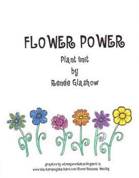 Flower Power: Plant Unit