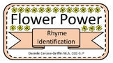 Flower Power Rhyme Identification and Matching Game