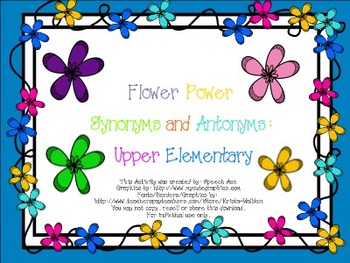 Flower Power Synonyms and Antonyms: Upper Elementary